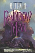 Rainbow Man by M. J. Engh