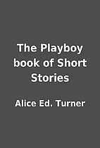 The Playboy book of Short Stories by Alice…