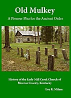 Old Mulkey; a pioneer plea for the ancient…