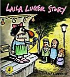 Laila Luger story by Ulf Lundkvist