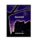 Haunted by Alexandra Inger