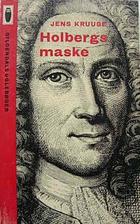 Holbergs maske by Jens Kruuse