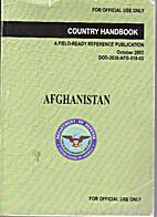 Country Handbook: Afghanistan, A Field-Ready…