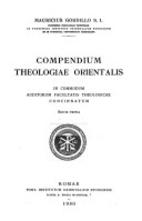 Compendium theologiae Orientalis by Mauricio…