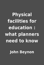 Physical facilities for education : what…