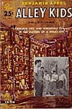 Alley kids by Benjamin Appel
