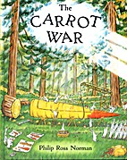 The Carrot War by Philip Ross Norman