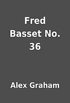 Fred Basset No. 36 by Alex Graham