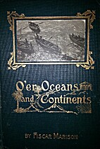O'er Oceans and Continents with the Setting…