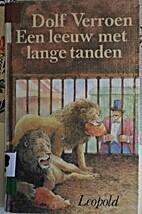 Een leeuw met lange tanden by Dolf Verroen