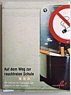 Auf dem Weg zur rauchfreien Schule- Ein…