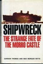 Shipwreck: The Strange Fate of the Morro…