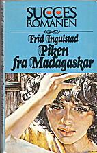Piken fra Madagaskar by Frid Ingulstad