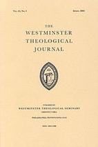 Westminster Theological Journal - Vol. 77,…