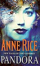 Pandora / The Vampire Armand by Anne Rice
