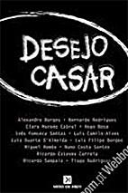Desejo Casar by Luís Filipe Borges