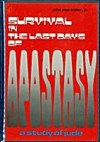 Survival In The Last Days Of Apastasy (A…