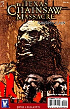 The Texas Chainsaw Massacre: Rasing Cain # 3…