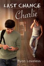 Last Chance Charlie by Ryan Loveless