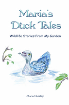 Maria's Duck Tales: Wildlife Stories…