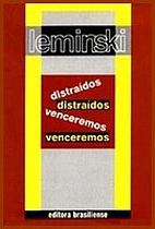 Distraídos Venceremos by Paulo Leminski