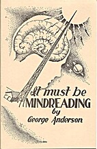 It must be mind reading by George Anderson