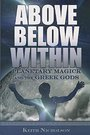 Above Below Within: Planetary Magick and the Greek Gods - Keith Nicholson