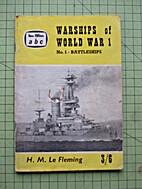 ABC Warships of World War I. No. 1.…