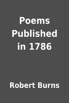 Poems Published in 1786 by Robert Burns