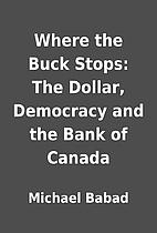 Where the Buck Stops: The Dollar, Democracy…