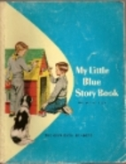 My Little Blue Story Book by Odille Ousley