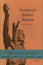 America's Indian Statues by Marion E.…