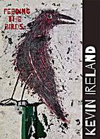 Feeding the Birds by Kevin Ireland