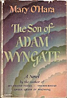 The Son of Adam Wyngate by Mary O'Hara