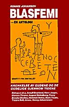 Blasfemi : en antologi by Ronnie Johanson