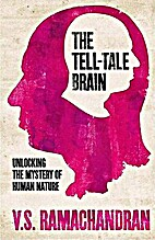 The Tell-Tale Brain: A Neuroscientist's…