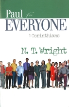 Paul for Everyone: 1 Corinthians by Tom…
