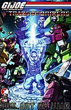 G.I. Joe vs. the Transformers: The Art of…