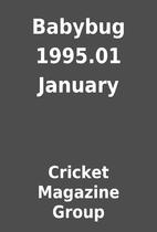 Babybug 1995.01 January by Cricket Magazine…
