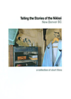 Telling the stories of the Nikkei [DVD] :…