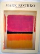Mark Rothko: A Retrospective by Diane…