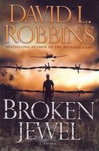Broken Jewel: A Novel by David Robbins