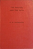 The Masters and the Path by C.W. Leadbeater