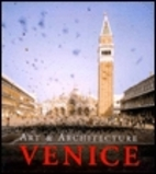 Venice, Art and Architecture by Marion…