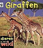Giraffes (In the Wild) by Patricia Kendell