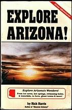 Explore Arizona! (Arizona and the Southwest)…