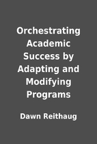 Orchestrating Academic Success by Adapting…