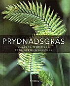 Prydnadsgräs by Susanna Widlundh