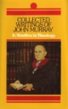 Collected Writings of John Murray: 4.…
