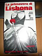 La Primavera di Lisbona by Uliano Lucas